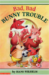 Bad Bad Bunny Trouble by Wilhelm, Hans