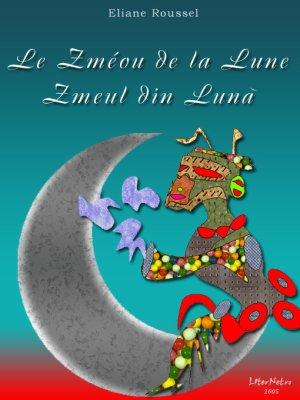 Zmeul Din Lună by Eliane,roussel