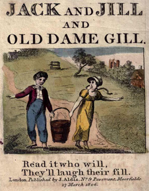Jack and Jill and Old Dame Gill by