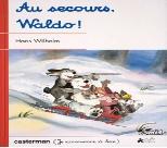 Au Secours, Waldo! by Wilhelm, Hans