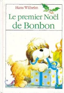 Le Premier Noël De Bonbon by Wilhelm, Hans