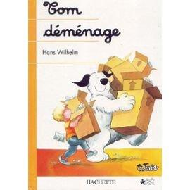 Tom Déménage by Wilhelm, Hans