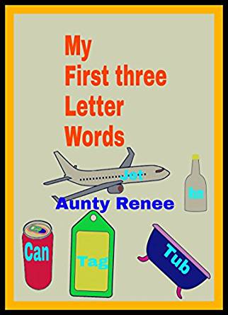My First Three Letter Words by Gamhra, Penric