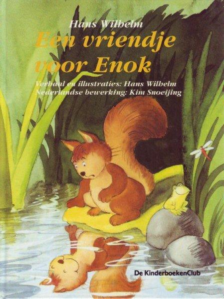 Een Vriendje Voor Enok by Wilhelm, Hans
