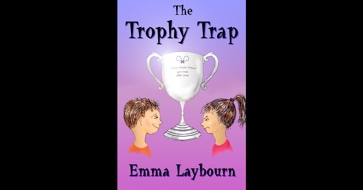The Trophy Trap by Laybourn, Emma