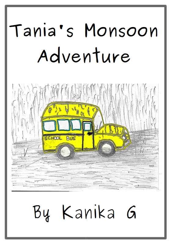 Tania's Monsoon Adventure by G, Kanika