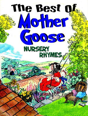 The Best of Mother Goose Nursery Rhymes by Whitney, David