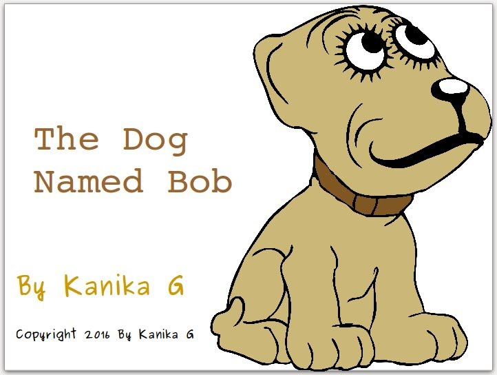 The Dog Named Bob by G, Kanika