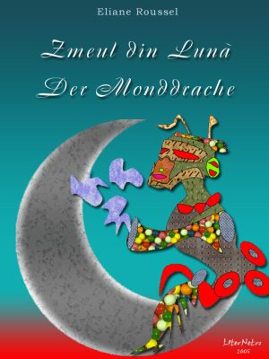 Zmeul Din Lună by Roussel, Eliane