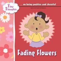 Fading Flowers by De Bezenac, Agnes