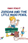 Jordan and the Little Magic Pencil by Kondis, Anna