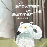 A Snowman in the Summer by Rink, Dick
