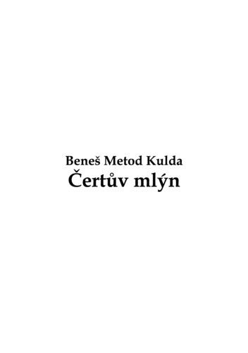 Čertův Mlýn by Kulda, Beneš Metod