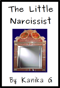 The Little Narcissist by G, Kanika