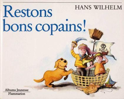 Restons Bons Copains! by Wilhelm, Hans