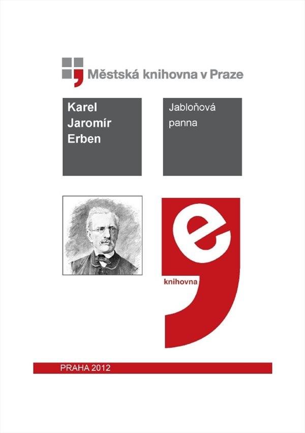 Jabloňová Panna by Erbena, Karla Jaromíra