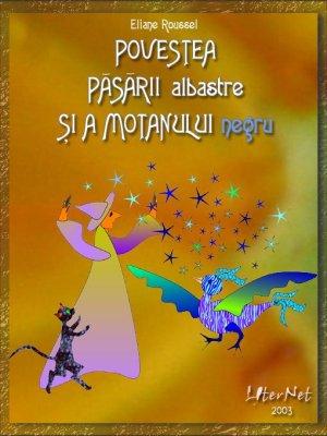 Povestea Păsării Albastre Şi a Motanului... by Roussel, Eliane