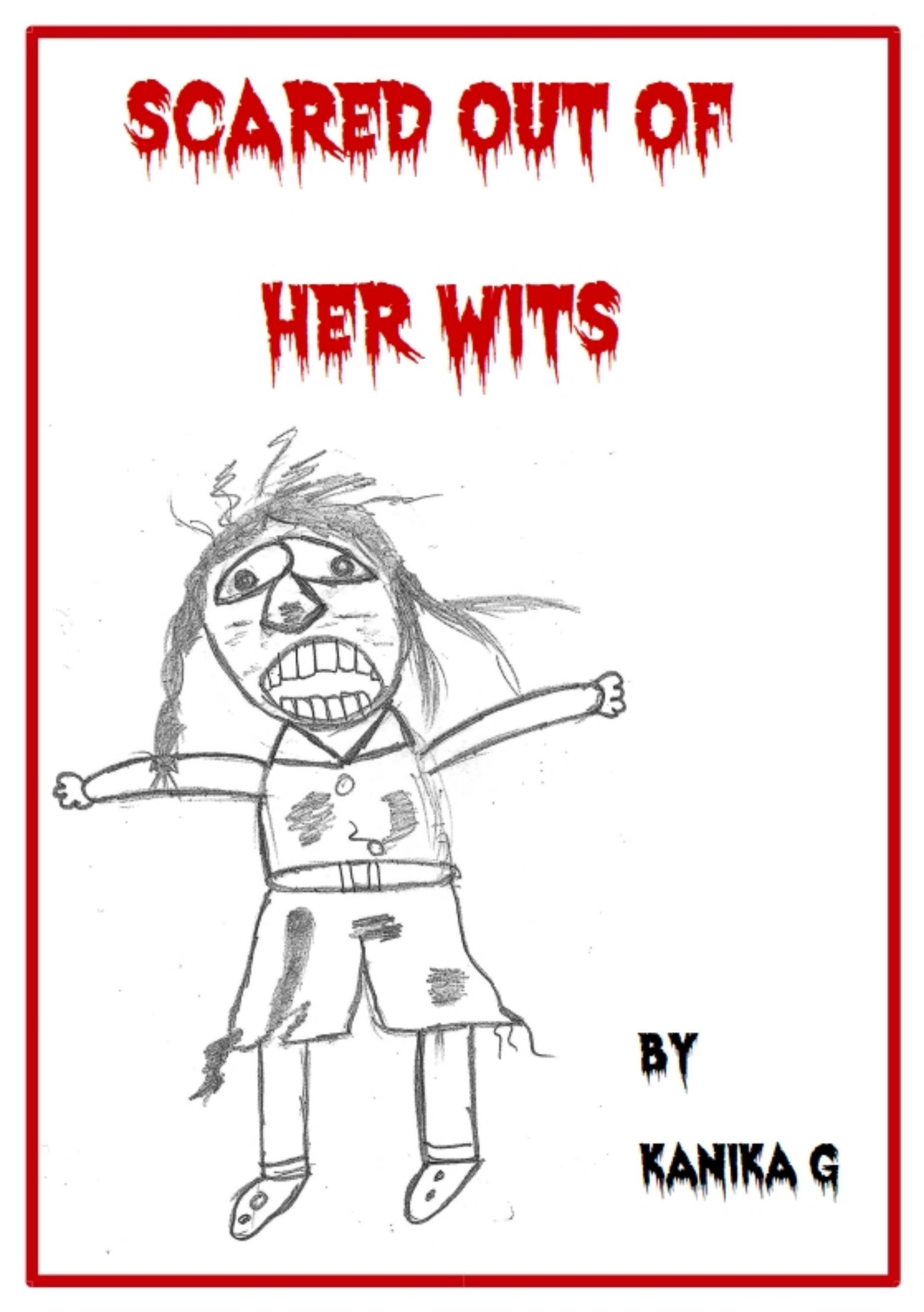 Scared Out of Her Wits by G, Kanika