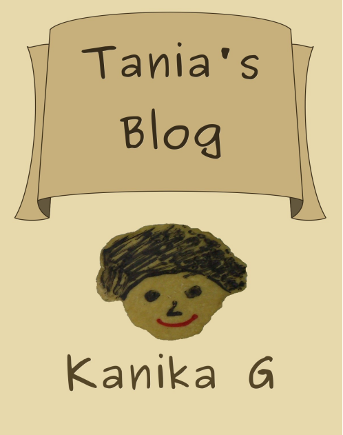 Tania's Blog by G, Kanika