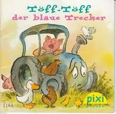 Töff-Töff, Der Blaue Trecker by Wilhelm, Hans