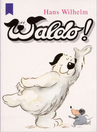 Waldo! by Wilhelm, Hans