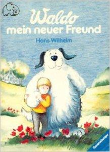 Waldo, Mein Neuer Freund by Wilhelm, Hans