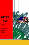 Supercow by Bruckert, Danielle