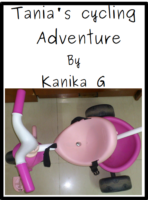 Tania's Cycling Adventures by G, Kanika