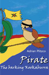 Pirate the Barking Kookaburra by Plitzco, Adrian