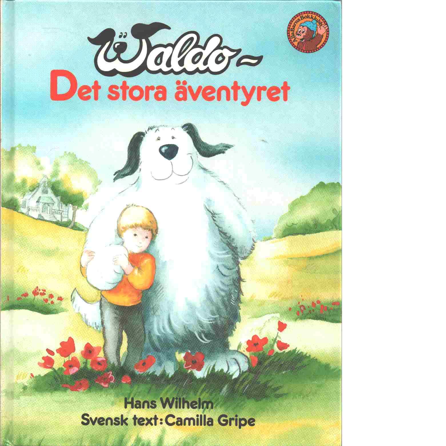 Waldo, Det Stora Äventyret by Wilhelm, Hans