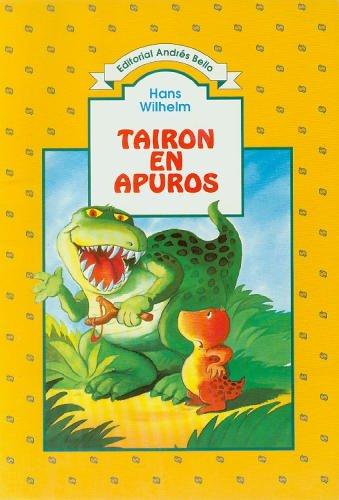 Tairon En Apuros by Wilhelm, Hans