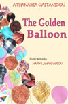 The Golden Balloon by Gaitanidou, Athanasia